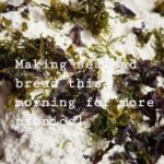 Fresh and Easy Seaweed Bread for Picnics
